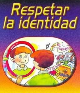 respetar la identidad